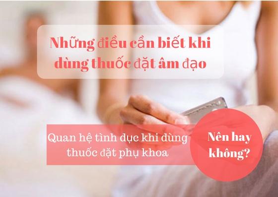 vua-quan-xong-co-dat-thuoc-phu-khoa-duoc-khong